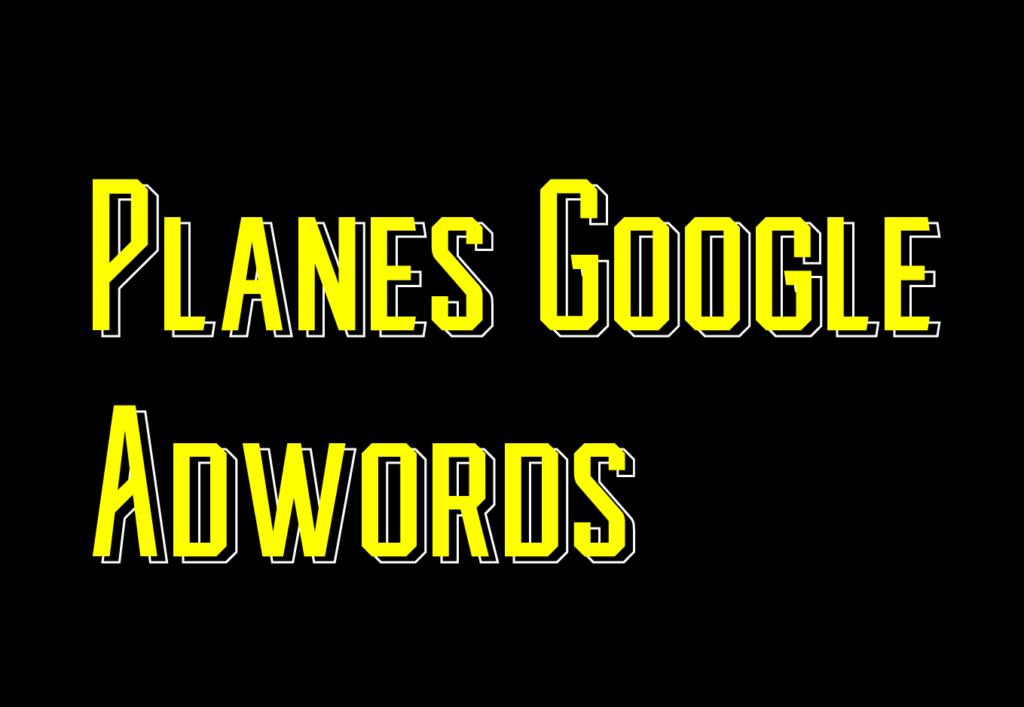 Planes Google Adwords